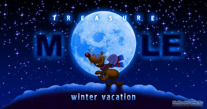 Treasure Mole. Winter Vacation