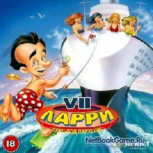 Ларри 7: Секс под парусом / Leisure Suit Larry 7: Love for Sail