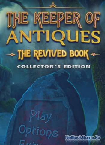 Антиквар 1. Книга кошмаров / The Keeper of Antiques 1. The Revived Book
